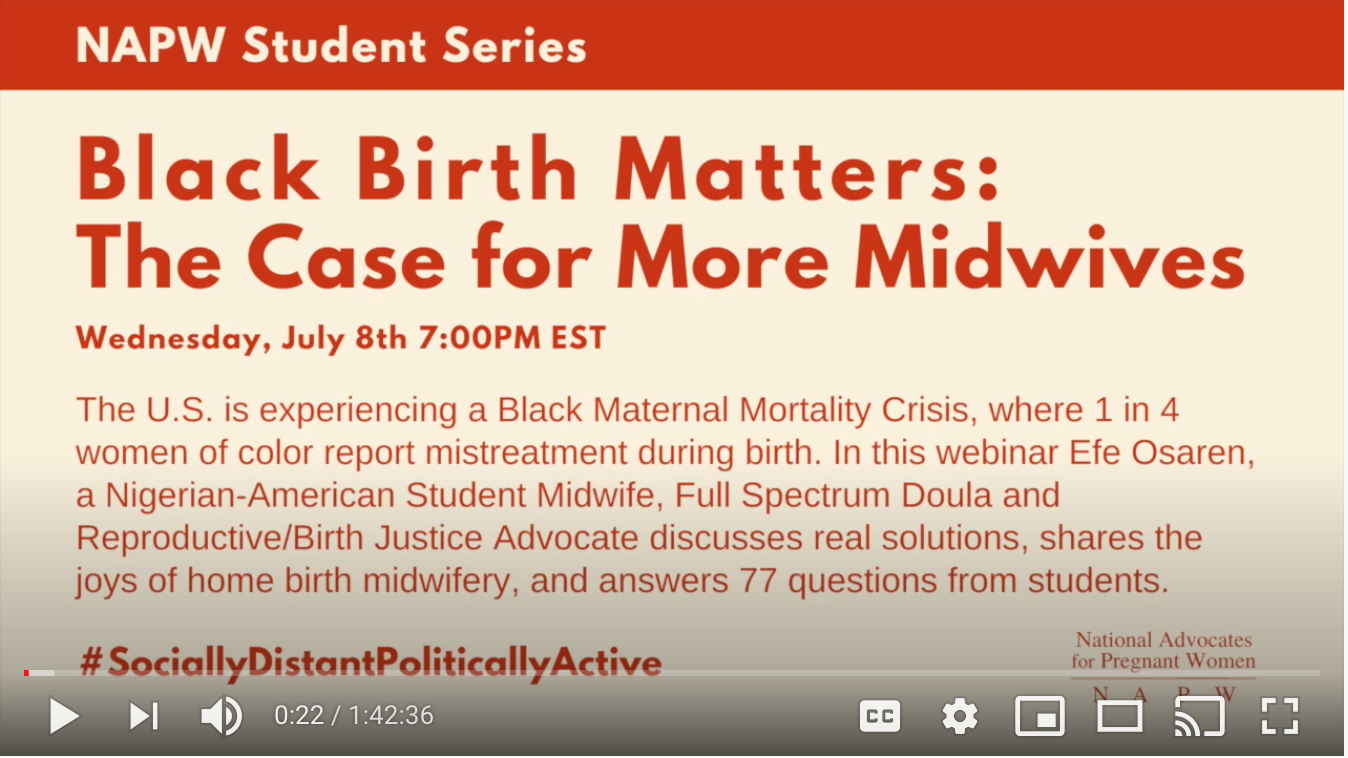 Webinar: Black Birth Matters: The Case for More Midwives (NAPW Student Series)