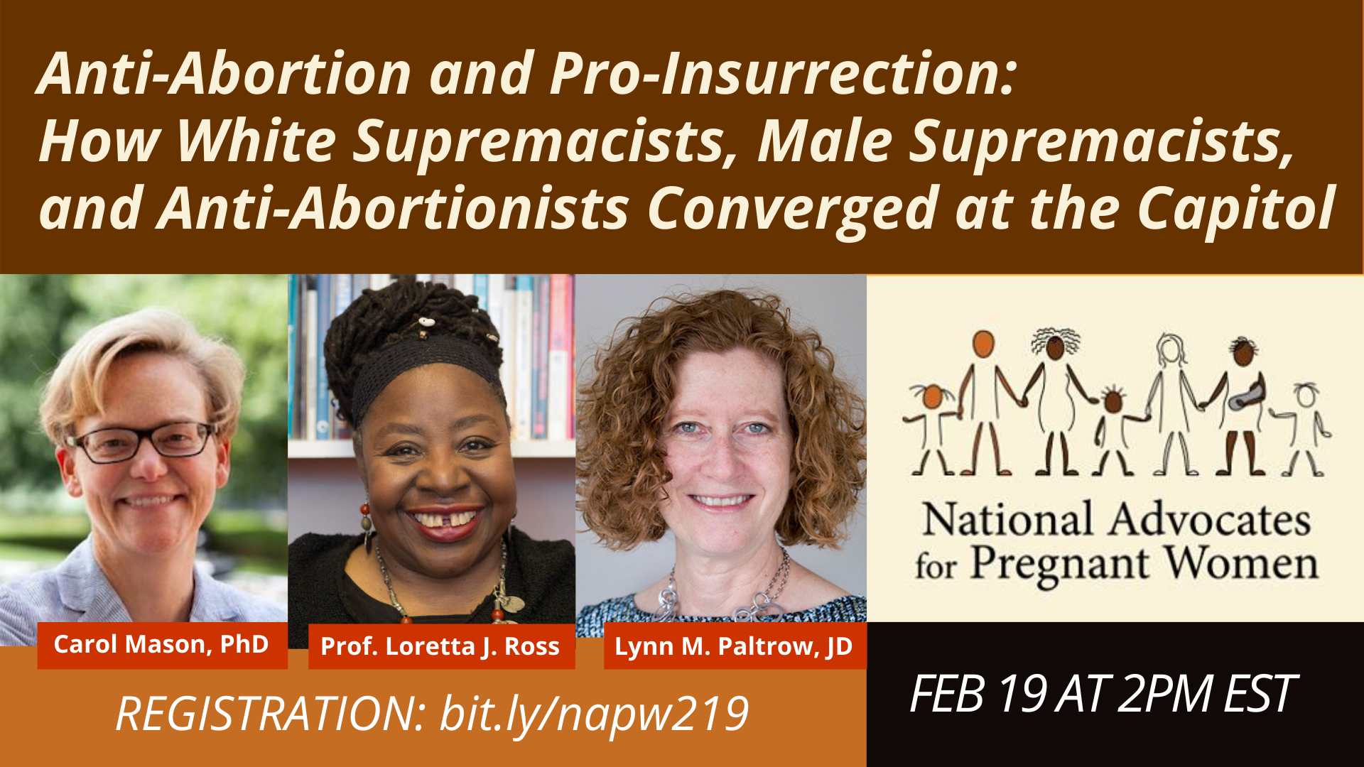 Webinar Recording: Anti-Abortion and Pro-Insurrection: How White Supremacists, Male Supremacists, and Anti-Abortionists Converged at the Capitol